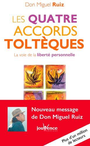 QUATRE ACCORDS TOLTEQUES NE (POCHE)(LES) Ruiz Miguel Jouvence
