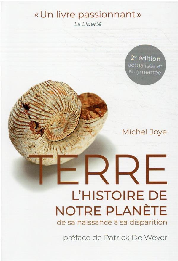 TERRE : L'HISTOIRE DE NOTRE PLANETE (2E EDITION) JOYE MICHEL PU POLYTECHNIQU