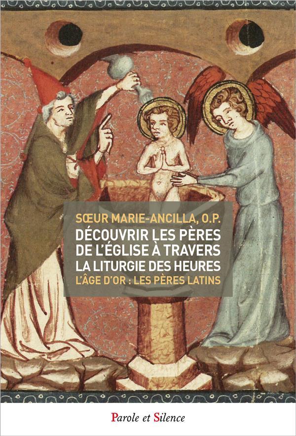 DECOUVRIR LES PERES DE L'EGLISE A TRAVERS LA LITURGIE DES HE