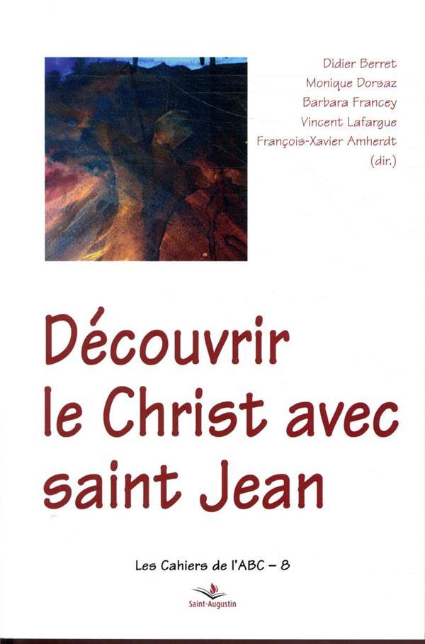 DECOUVRIR LE CHRIST AVEC SAINT JEAN