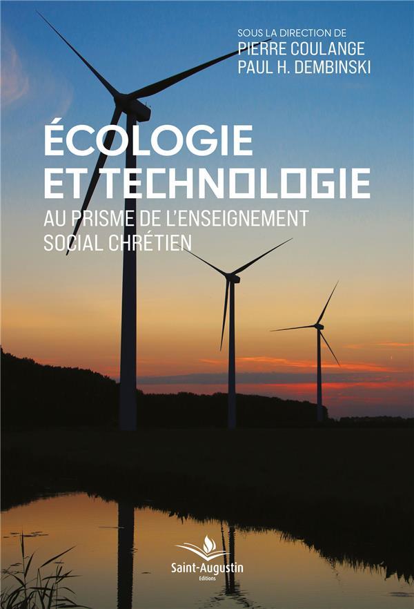 ECOLOGIE ET TECHNOLOGIE  -  AU PRISME DE L'ENSEIGNEMENT SOCIAL CHRETIEN