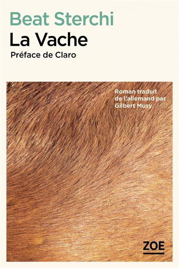 LA VACHE STERCHI/CLARO ZOE