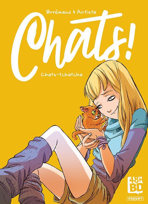 CHATS - TOME 1 CHATS-TCHATCHA - VOL01 BRREMAUD/ANTISTA PAQUET