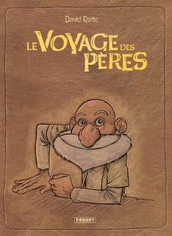 LE VOYAGE DES PERES - INTEGRALE CYCLE 1 & 2