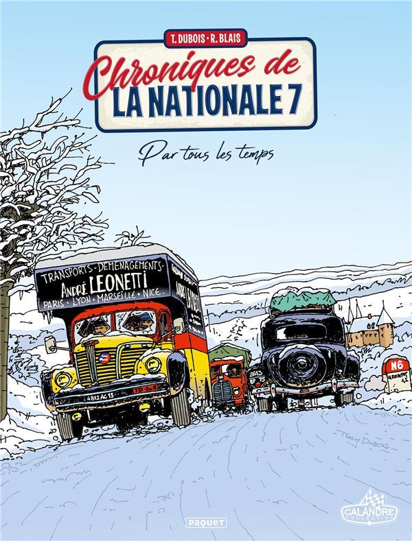CHRONIQUES DE LA NATIONALE 7 T DUBOIS THIERRY PAQUET