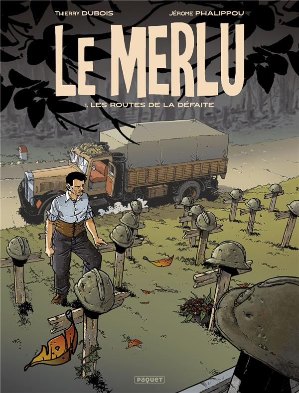 LE MERLU T.1  -  LES ROUTES DE LA DEFAITE