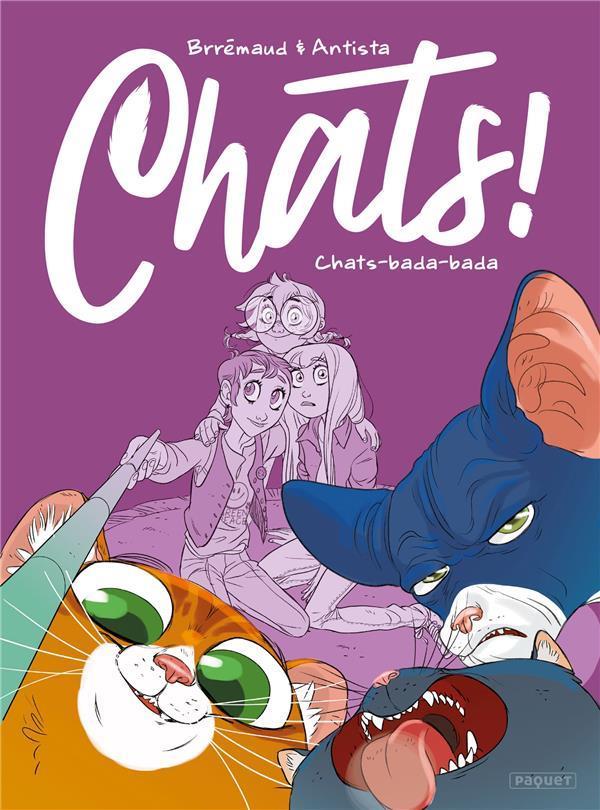 CHATS ! T.2  -  CHATS BADA-BADA ANTISTA-P BRREMAUD PAQUET