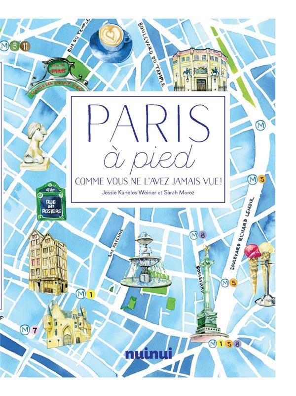 PARIS A PIED  SARAH MOROZ NUINUI