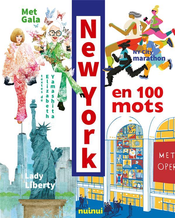 NEW YORK EN 100 MOTS