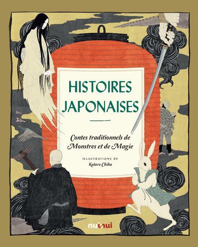 HISTOIRES JAPONAISES : CONTES TRADITIONNELS DE MONSTRES ET DE MAGIE COLLECTIF/KOTARO NUINUI