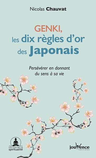 L'ART DE PERSEVERER EN GARDANT LE SOURIRE  -  LES SECRETS DES JAPONAIS A VOTRE PORTEE CHAUVAT NICOLAS JOUVENCE