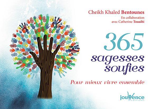 365 SAGESSES SOUFIES CHEIKH BENTOUNES K. JOUVENCE