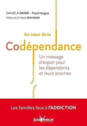 AU COEUR DE LA CODEPENDANCE