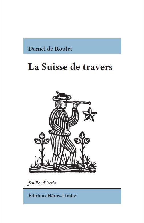 LA SUISSE DE TRAVERS
