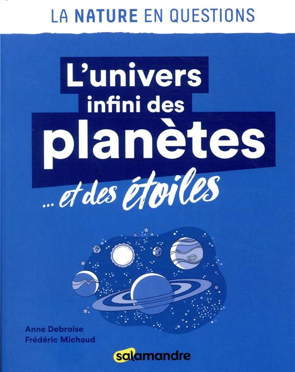 L'UNIVERS INFINI DES PLANETES... ET DES ETOILES  LA SALAMANDRE