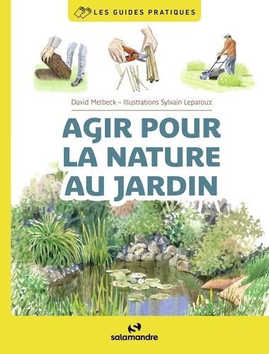 AGIR POUR LA NATURE AU JARDIN
