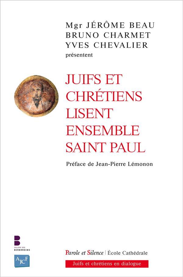 JUIFS ET CHRETIENS LISENT ENSEMBLE SAINT PAUL