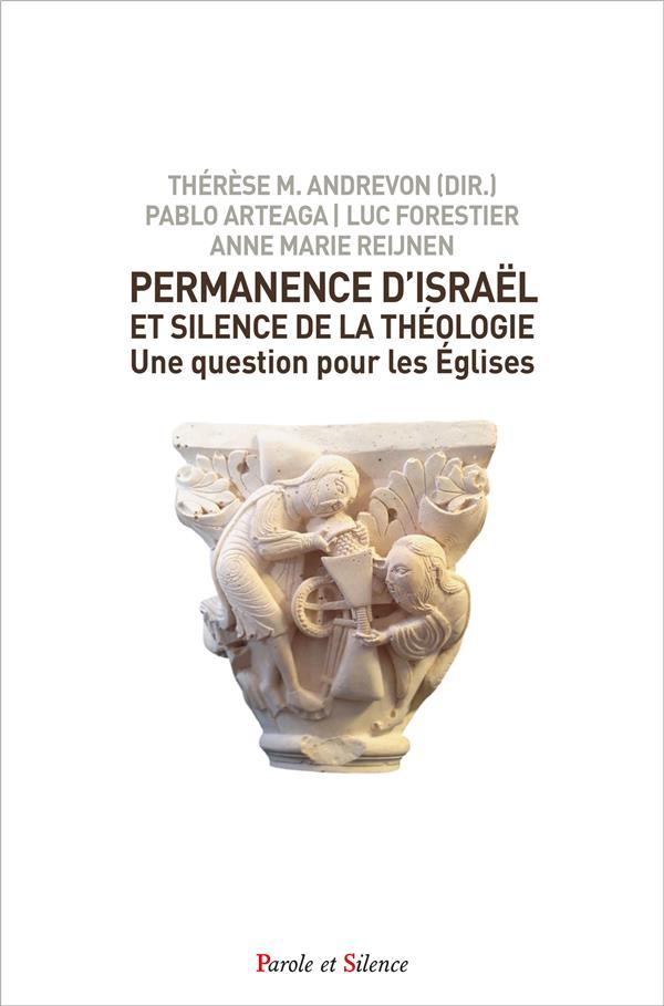 PERMANENCE D'ISRAEL ET SILENCE DE LA THEOLOGIE