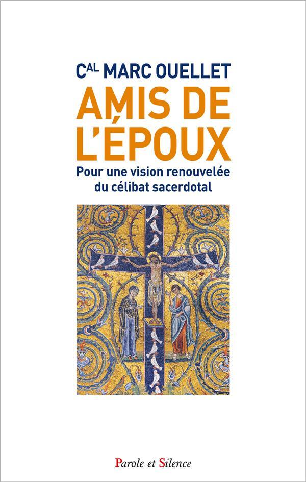 AMIS DE L'EPOUX  -  POUR UNE VISION RENOUVELEE DU CELIBAT SACERDOTAL