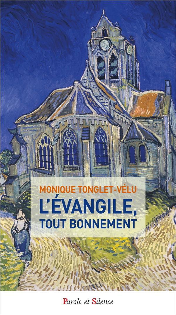 L'EVANGILE, TOUT BONNEMENT