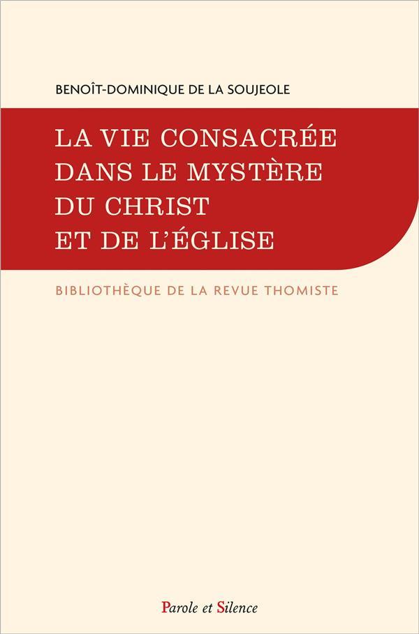 LA VIE CONSACREE DANS LE MYSTERE DU CHRIST ET DE L'EGLISE