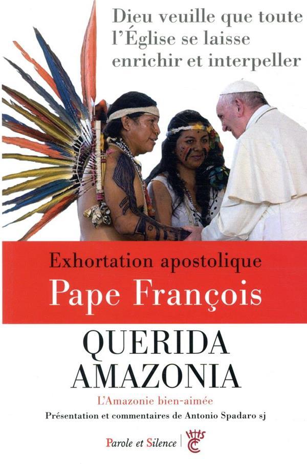 QUERIDA AMAZONIA  -  AMAZONIE BIEN AIMEE  -  EXHORTATION APOSTOLIQUE