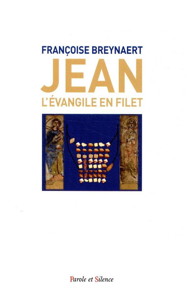 EVANGILE DE JEAN : UN FILET D'ORALITE