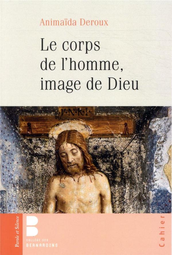 LE CORPS DE L'HOMME, IMAGE DE DIEU