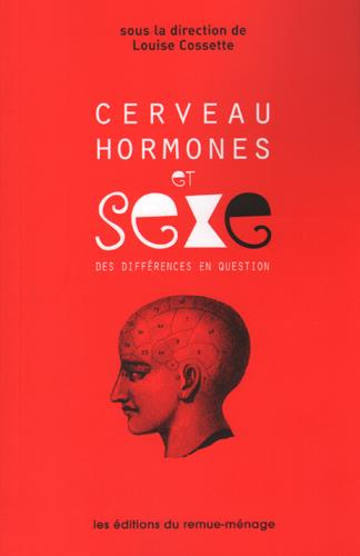 CERVEAU, HORMONES ET SEXE  -  DES DIFFERENCES EN QUESTION