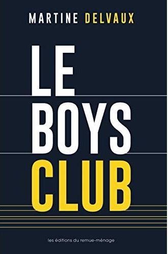 LE BOYS CLUB DELVAUX MARTINE REMUE MENAGE