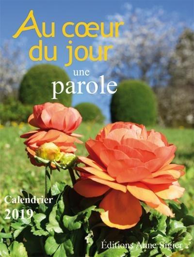 AU COEUR DU JOUR UNE PAROLE - CALENDRIER 2019