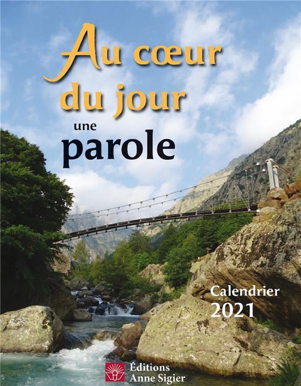 AU COEUR DU JOUR UNE PAROLE (EDITION 2021)