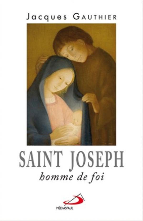 SAINT JOSEPH  -  HOMME DE FOI