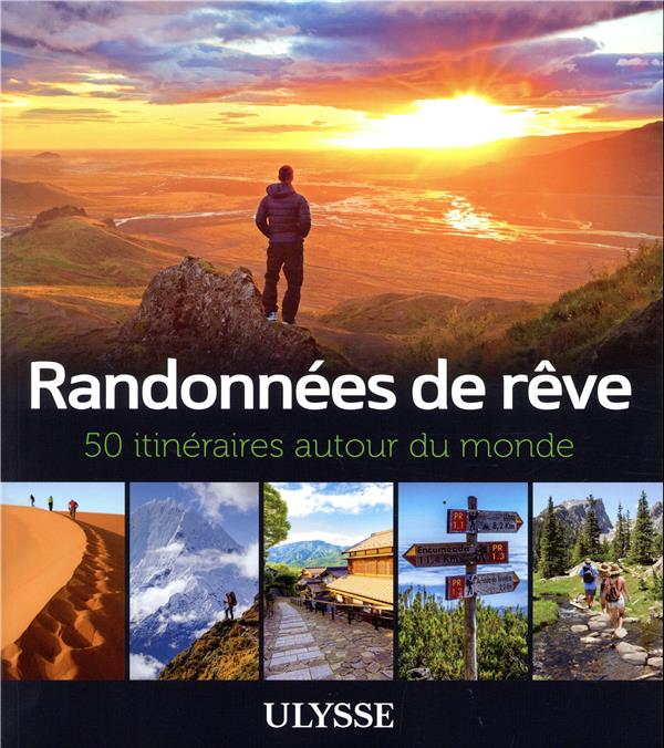 RANDONNEES DE REVE - 50 ITINER COLLECTIF ULYSSE
