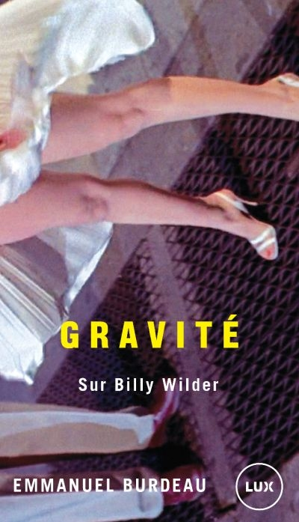 GRAVITE - SUR BILLY WILDER