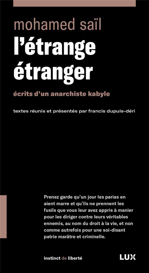 L'ETRANGE ETRANGER  -  ECRITS D'UN ANARCHISTE KABYLE