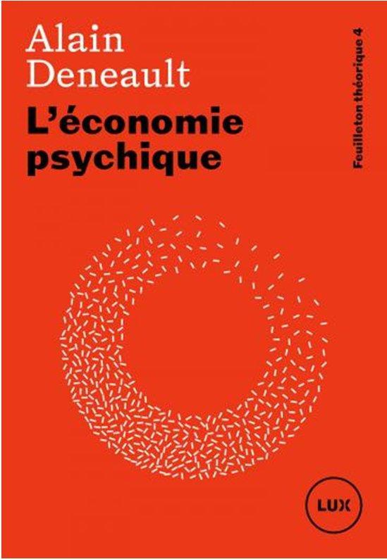 L'ECONOMIE PSYCHIQUE : FEUILLETON THEORIQUE 4