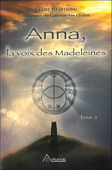 ANNA, LA VOIX DES MADELEINES T.2 HEARTSONG, CLAIRE ALTERRE