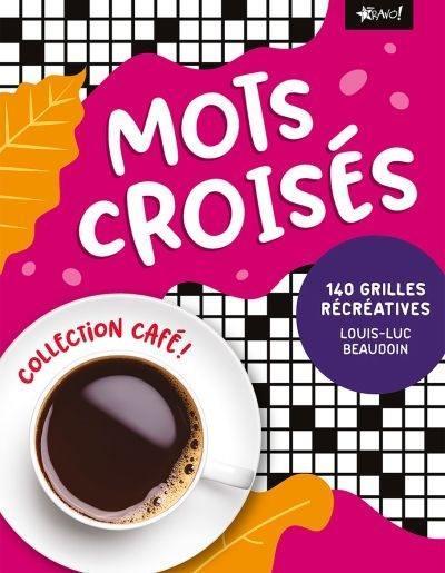 MOTS CROISES BEAUDOIN LOUIS-LUC NC