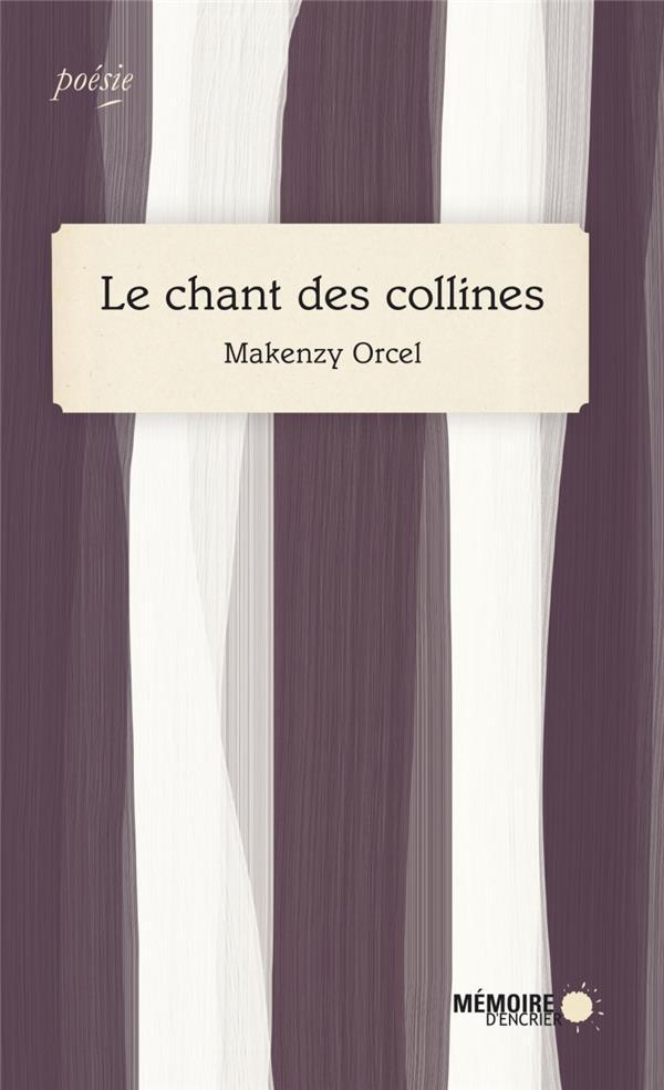 LE CHANT DES COLLINES