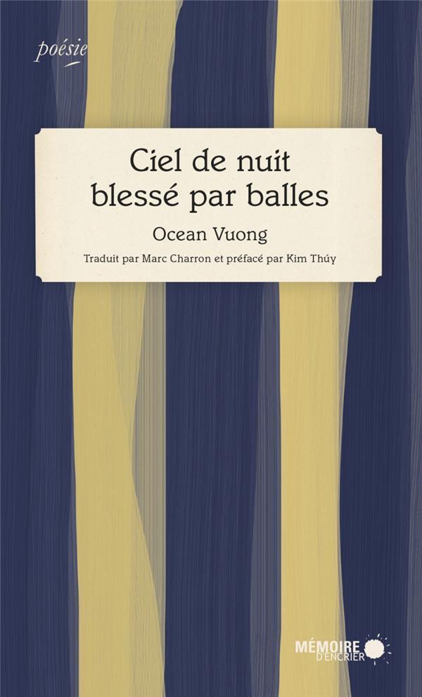 CIEL DE NUIT BLESSE PAR BALLES