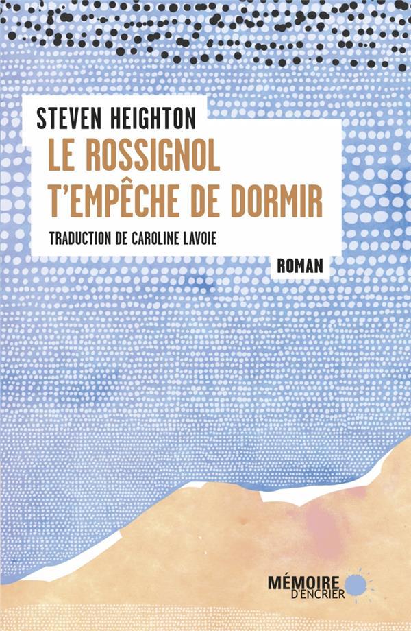LE ROSSIGNOL T'EMPECHE DE DORMIR