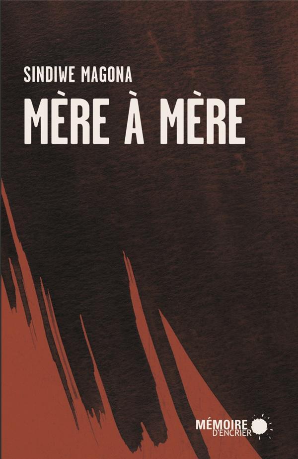 MERE A MERE MAGONA/TADJO MEMOIRE ENCRIER