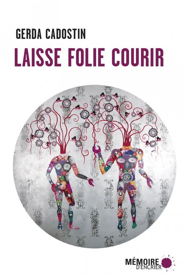 LAISSE FOLIE COURIR