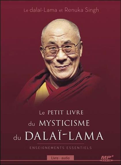 LE PETIT LIVRE DU MYSTICISME DU DALAI-LAMA - LIVRE AUDIO CD MP3 DALAI LAMA (14EME) ADA