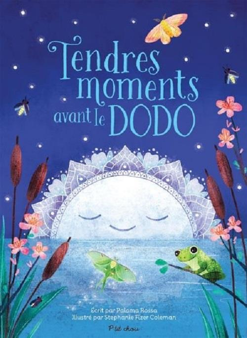 TENDRES MOMENTS AVANT LE DODO ROSSA/FIZER COLEMAN PRESSE AVENTURE