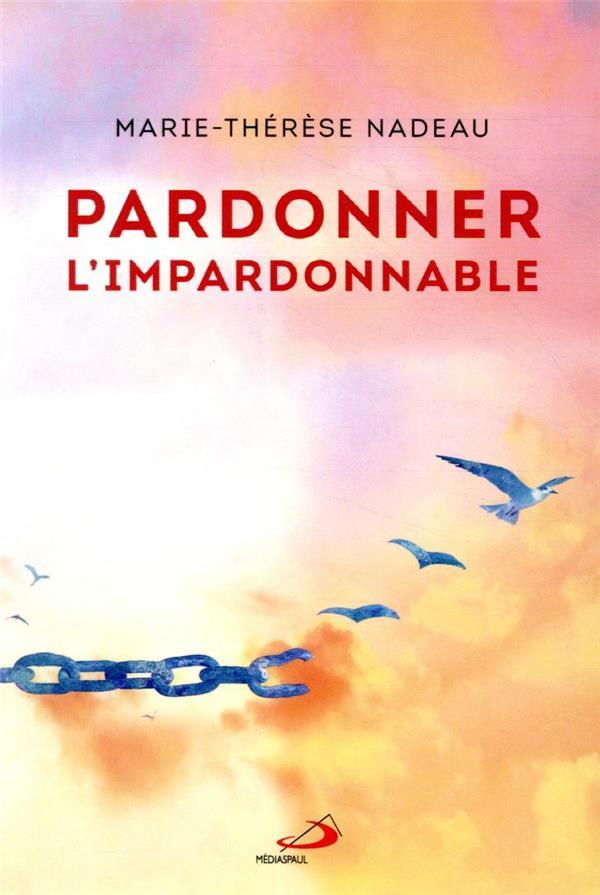 PARDONNER L'IMPARDONNABLE