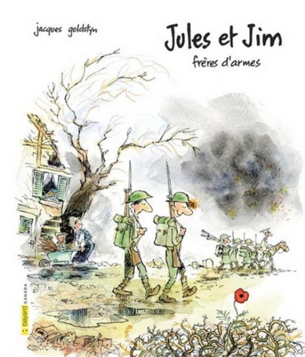 JULES ET JIM, FRERES D-ARMES GOLDSTYN, JACQUES BAYARD CANADA