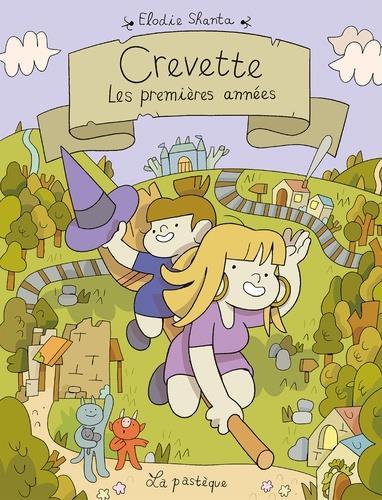 CREVETTE  -  LES PREMIERES ANNEES