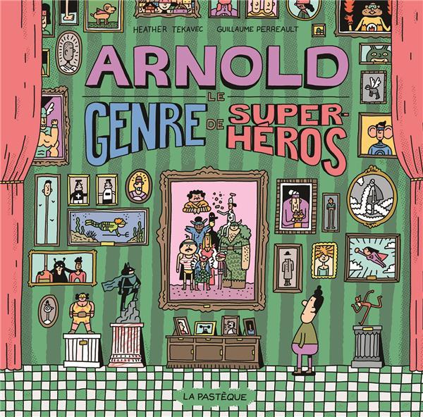 ARNOLD, LE GENRE DE SUPER HEROS